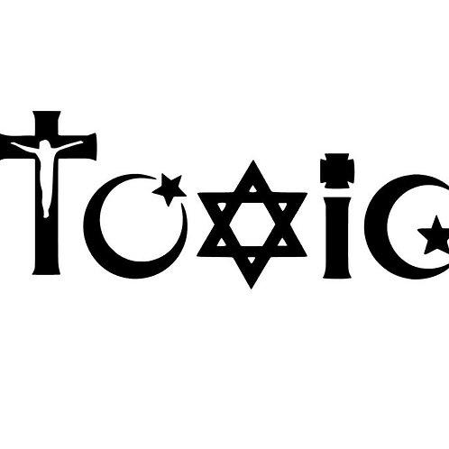 Toxic Religions Vinyl Decal - Demotivational Decals- Adult Humour Decals