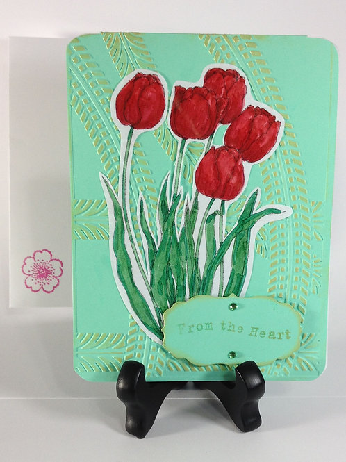 "Tulips ""From The Heart"" Handmade Card"