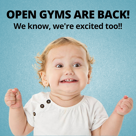 OPEN GYMS ARE BACK! We know, we're excit