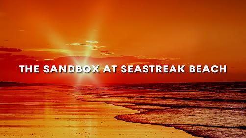 The Sandbox at Seastreak Beach