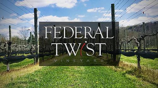 The Federal Twist Vineyard