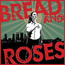 Bread And Roses: A New Musical