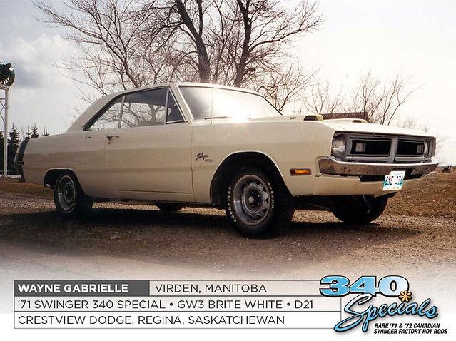 Wayne Gabrielle 1971 Swinger 340 Special