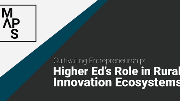Higher Ed's Role in Rural Innovation Ecosystems