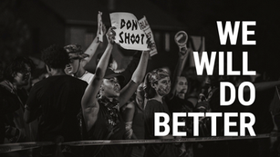 From Intention to Active Anti-Racism: We Must and Will Do Better