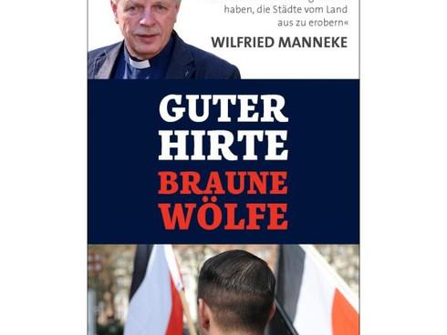 Guter Hirte, braune Wölfe - Wilfried Manneke