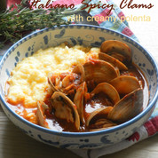 Italian Style Spicy Clams with Creamy Polenta