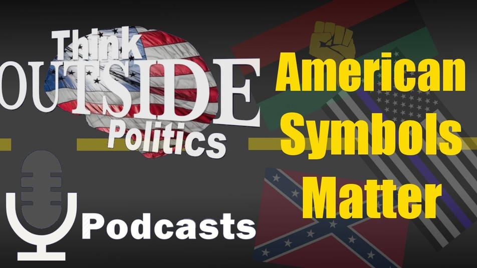 American Symbols Matter