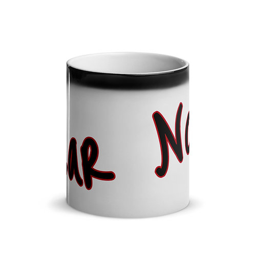 Fear Not! Glossy Magic Mug