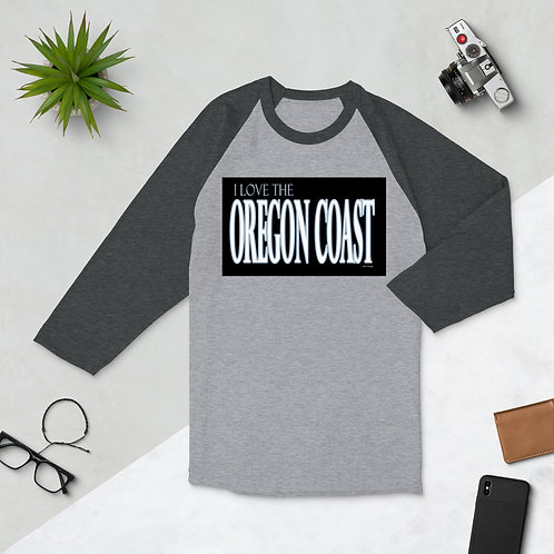 I love the Oregon CoAST 3/4 sleeve raglan shirt