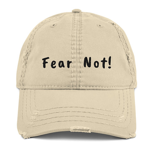 Fear NOt Distressed Hat