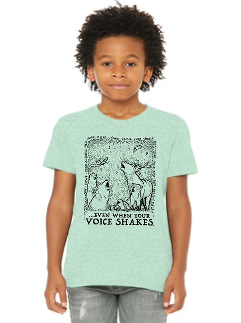Even When Your Voice Shakes; youth green shirt
