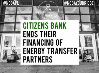 Citizens Bank has ENDED their financing of Energy Transfer Partners