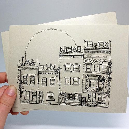 "Love Thy Neighbor 5""x7"" print"