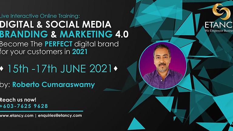 Digital & Social  Media Branding & Marketing 4.0 (MY)