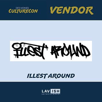 Vendor Posts - Illest Around-01.png