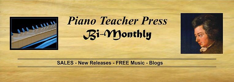 MASTHEAD - Piano Teacher Press BI-MONTHL