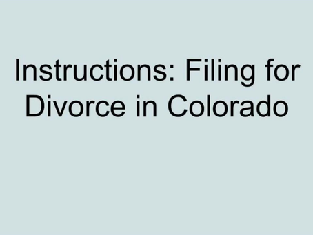 How to File A Divorce in Colorado