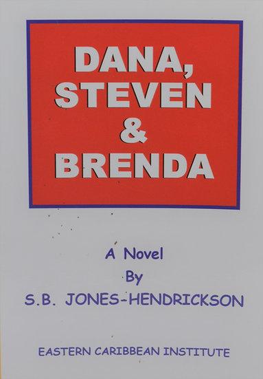 Dana, Steven & Brenda