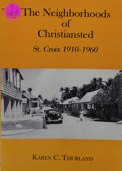 The Neighborhood's of Christiansted