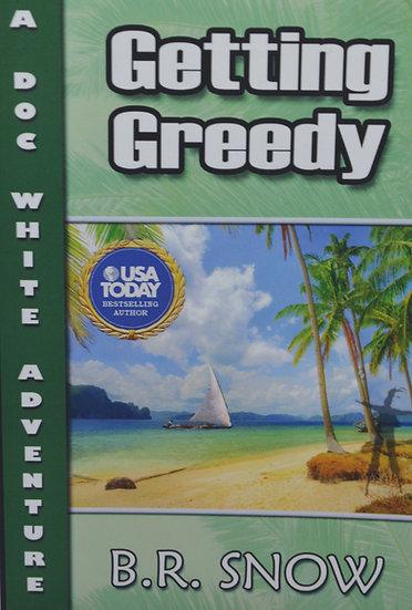 Getting Greedy