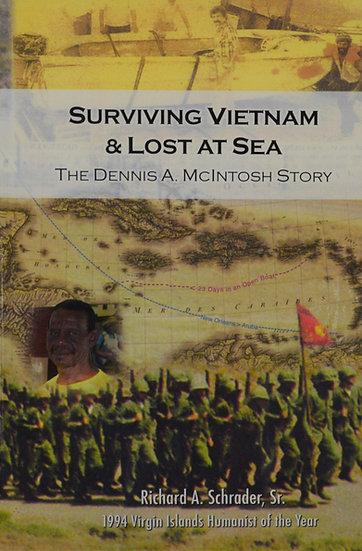Surviving Vietnam & Lost At Sea