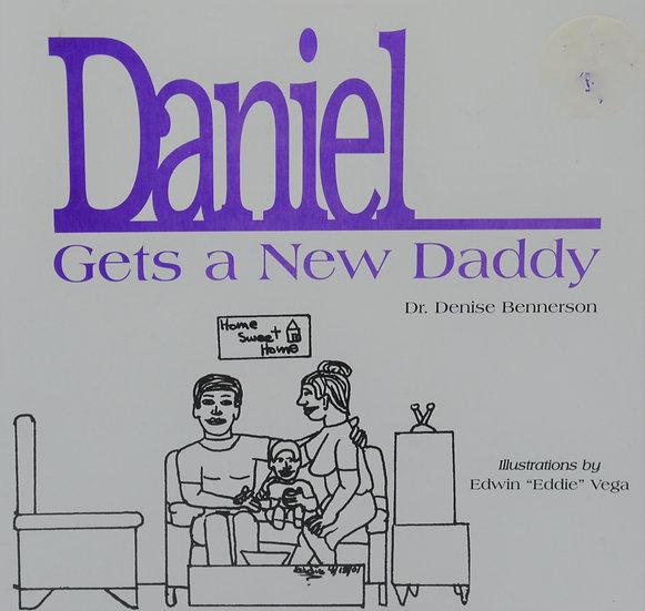 Daniel Gets A New Daddy