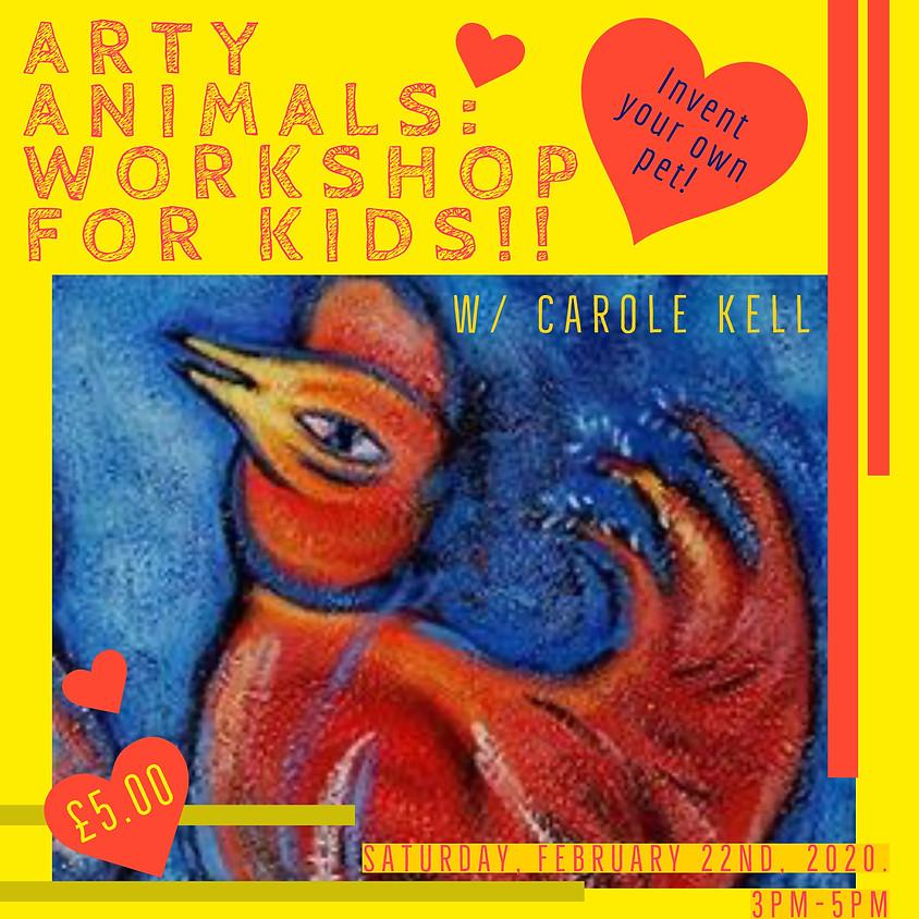 Arty Animals: Workshop for Kids w/ Carole Kell!