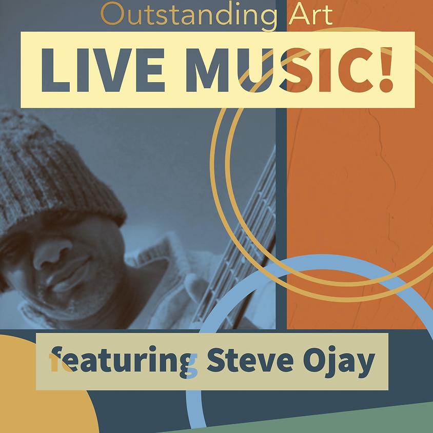 LIVE MUSIC ft. Steve O'Jay