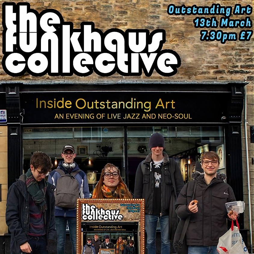 The Funkhouse Collective - Inside Outstanding Art