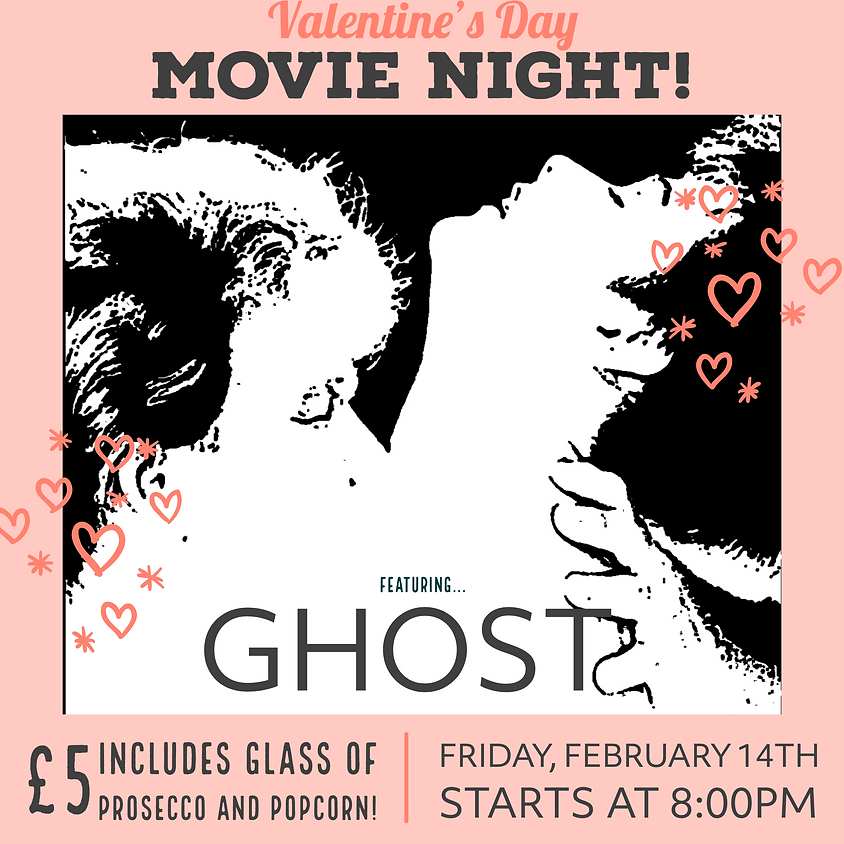 Valentines Day Movie Night featuring GHOST