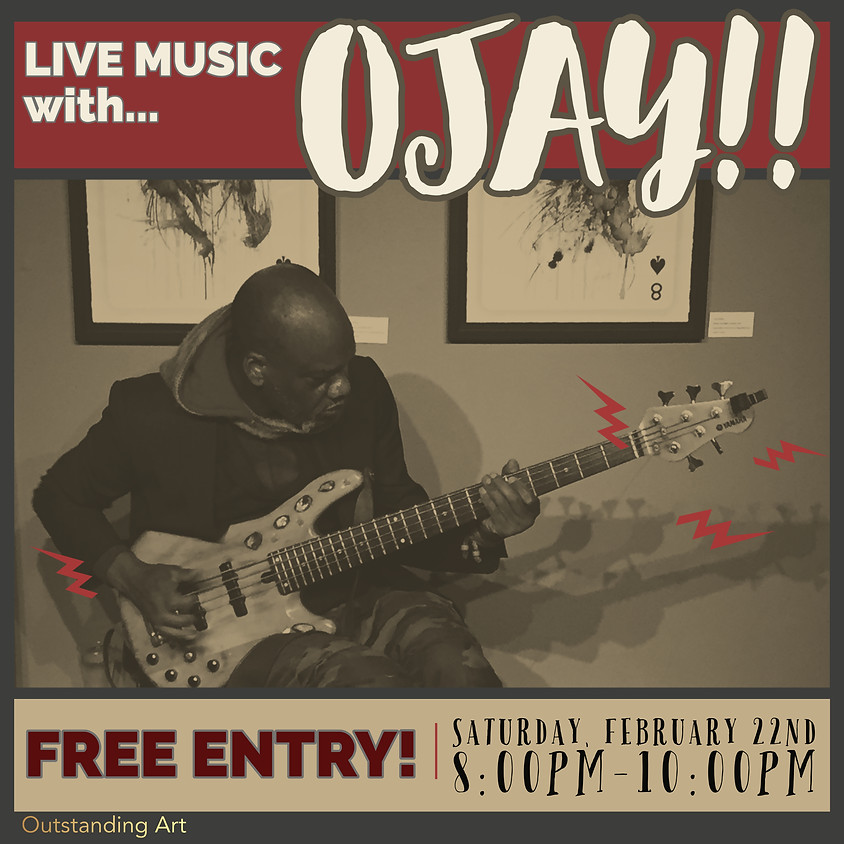 Live Music w/ Ojay!