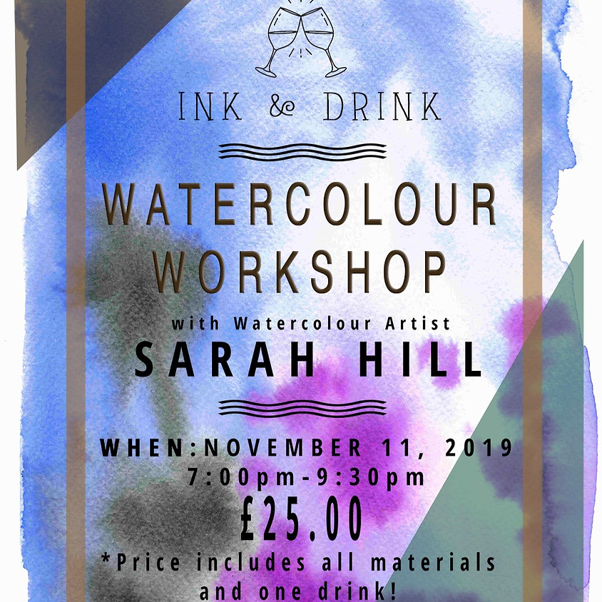 Ink'n'Drink: Watercolour Workshop with Sarah Hill