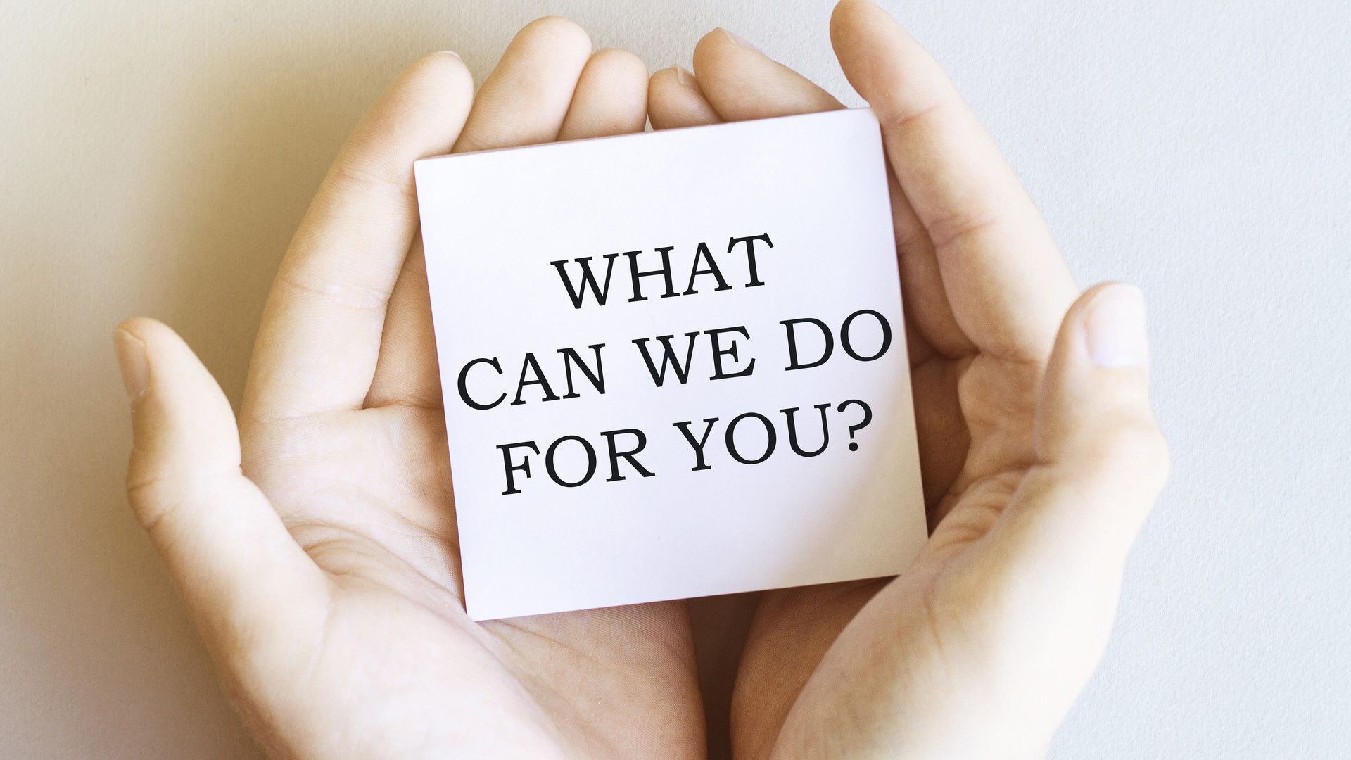 What can we do for you.jpeg