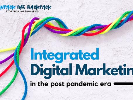Integrated Digital Marketing in the Post Pandemic Era.