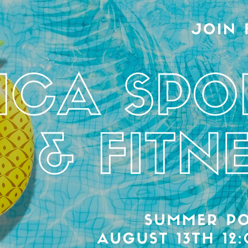 Chica Sports & Fitness Summer Pool Party