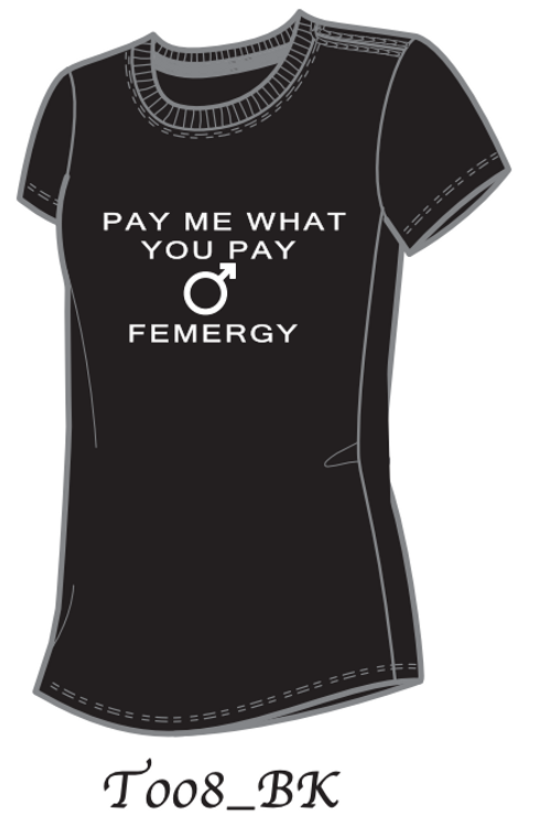 Pay Me What You Pay Him (Black)