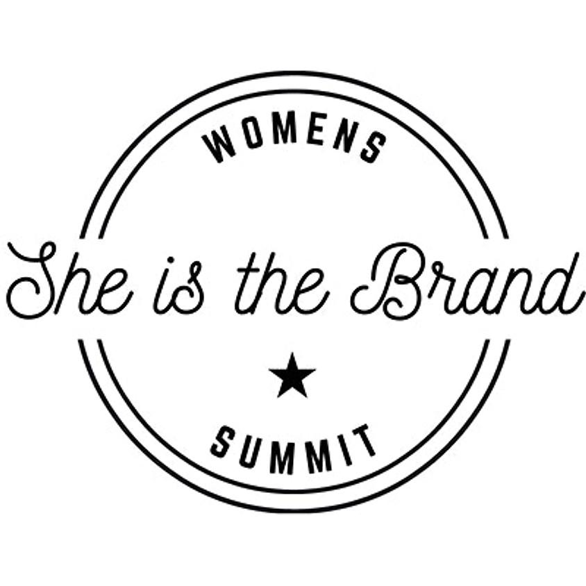She is the Brand: Women in Entrepreneurship Summit