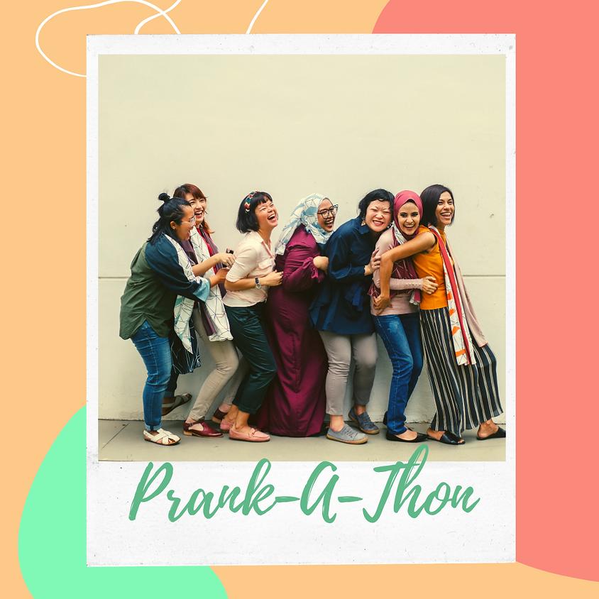 Prank-A-Thon