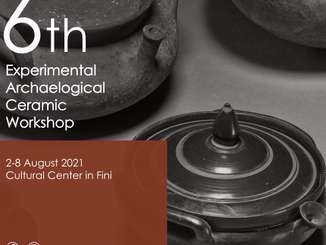 The 6th Archaeological Experimental Ceramics Workshop 2021