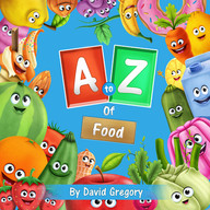 The A to Z Of Food Book Cover