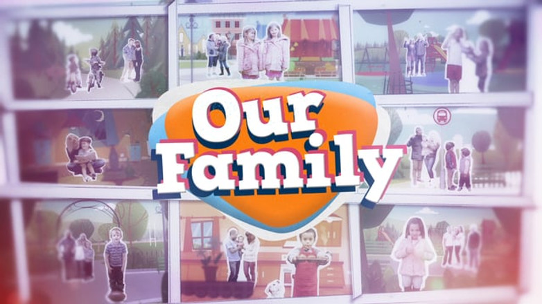 Our Family - Title Sequence