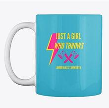 Axe throwing mug, just a girl who throws