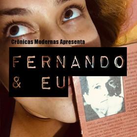 Crônicas Modernas - FERNANDO E EU