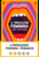 A_PERSUASÑAO_FEMININA.png