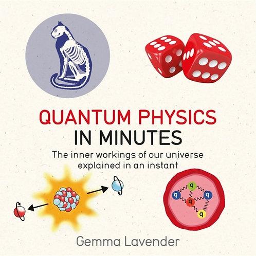 Gemma Lavender - Quantum Physics In Minutes