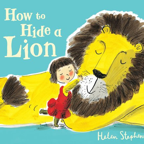 Helen Stephens - How To Hide A Lion (AGE 2+)