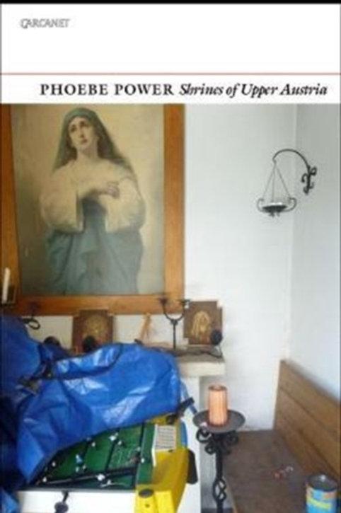 Phoebe Power - Shrines Of Upper Austria
