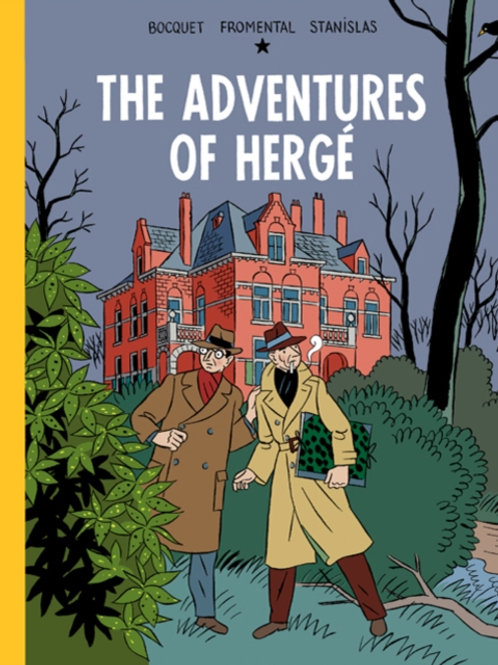 Bocquet and Fromental - The Adventures of Herge (HARDBACK)
