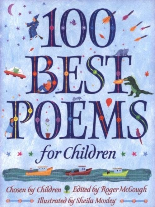 Roger McGough (ed.) - 100 Best Poems For Children (AGE 8+)
